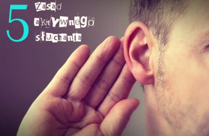 5 zasad aktywnego słuchania
